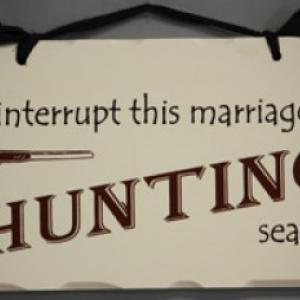marriage and hunting season